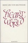 Heart of the World - Hans Urs von Balthasar, Erasmo Leiva