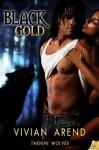 Black Gold - Vivian Arend