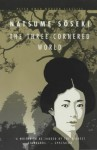 The Three-Cornered World - Sōseki Natsume, Alan Turney