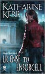 License to Ensorcell - Katharine Kerr