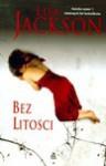 Bez litości - Lisa Jackson