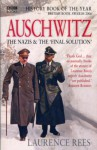 Auschwitz: The Nazis & the 'Final Solution' - Laurence Rees
