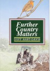 Further Country Matters - Duff Hart-Davis