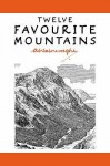 Twelve Favourite Mountains (Pictorial Guides To The Lakeland Fells) - Alfred Wainwright