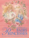 Storybook of Fairy Princesses: Six Tales from an Enchanted Secret World - Beverly Manson, Nicola Baxter
