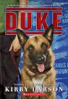 [(Duke)] [By (author) Kirby Larson] published on (April, 2015) - Kirby Larson
