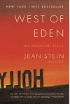 West of Eden: An American Place - Jean Stein