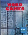 Pocket Puzzlers: Word Games - Mayme Allen, George Bredehorn, Janine Kelsch, Rita Norr, Audrey Tumbarello