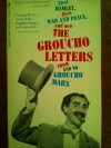 First Hamlet then War and Peace and now The groucho Letters from and to Groucho marks - Groucho Marx