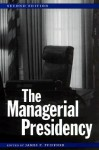 The Managerial Presidency - James P. Pfiffner