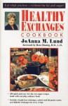 Healthy Exchanges Cookbook - JoAnna M. Lund