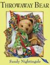 Throwaway Bear - Sandy Nightingale