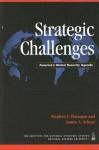 Strategic Challenges: America's Global Security Agenda (National Defense University) - Stephen J. Flanagan