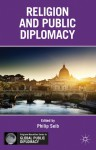 Religion and Public Diplomacy - Philip Seib