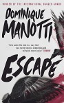 Escape - Dominique Manotti