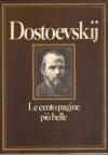 Le cento pagine più belle - Fyodor Dostoyevsky, Valentina Fortichiari