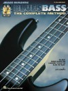 Blues Bass: The Complete Method [With CD with 74 Full-Band Tracks] - Jon Liebman