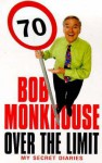 Over The Limit - Bob Monkhouse
