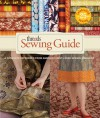 Threads Sewing Guide: A Complete Reference from America's Best-Loved Sewing Magazine - Threads Magazine, Carol Fresia, Threads