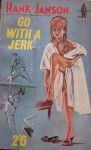 Go With A Jerk - Hank Janson