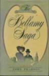 The Bellamy Saga: A Novel - John Pearson