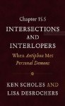 Chapter 15.5: Intersections and Interlopers: When Antiphon Met Personal Demons - Ken Scholes, Lisa Desrochers