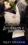 Accidents & Incidents - Riley Graham