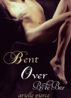 Bent Over By the Bear: Tale of a Twink - Arielle Pierce