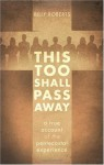 This Too Shall Pass Away - Billy Roberts