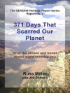 371 Days That scarred Our Planet (The GENESIS Heritage Report Series) - Russ Miller, Jim Dobkins