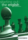 Starting Out: the English (Starting Out - Everyman Chess) - Neil McDonald
