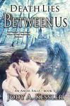 Death Lies Between Us (An Angel Falls Book 1) - Jody A. Kessler
