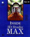 Inside 3d Studio Max: Animation (Inside 3D Studio MAX) - George Maestri, Sanford Kennedy, Ralph Frantz