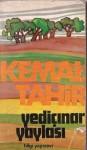 Yediçınar Yaylası - Kemal Tahir