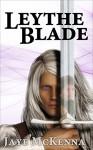 Leythe Blade - Jaye McKenna