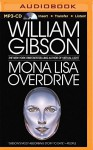 Mona Lisa Overdrive - William Gibson, Jonathan Davis