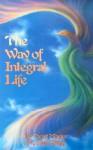 The Way of Integral Life - Hua-Ching Ni