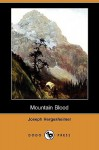 Mountain Blood - Joseph Hergesheimer