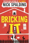 Bricking It - Nick Spalding