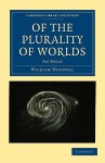 Of the Plurality of Worlds: An Essay - William Whewell