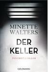 Der Keller: Psychothriller - Minette Walters, Charlotte Breuer, Norbert Möllemann