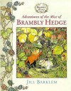 Adventures Of The Mice Of Brambly Hedge - Jill Barklem