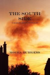 The South Side: Three Glasgow Novellas - Moira Burgess