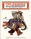 The Memory of an Elephant: An Unforgettable Journey - Sophie Strady, Jean-François Martin