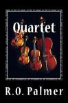 Quartet - R.O. Palmer