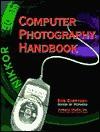 Photography and Computer Handbook - Rob Sheppard