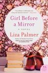Girl Before a Mirror - Liza Palmer