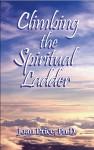 Climbing the Spiritual Ladder - Joan Price