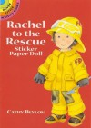 Rachel to the Rescue Sticker Paper Doll (Dover Little Activity Books Paper Dolls) by Beylon, Cathy (2005) Paperback - Cathy Beylon