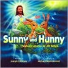 Sunny and Hunny (Yeshua's Lessons in Life Series) - Joseph G. Zabrosky, Michael Monroe
